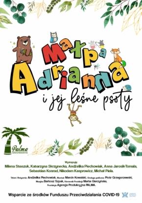 Małpa Adrianna i jej leśne psoty